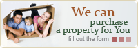 We can purchase a property for you
