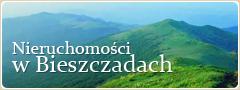 Nieruchomości w Bieszczadach